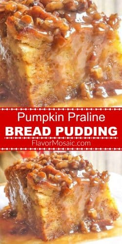Pumpkin Praline Bread Pudding Pin 700x1400 with label Flavor Mosaic