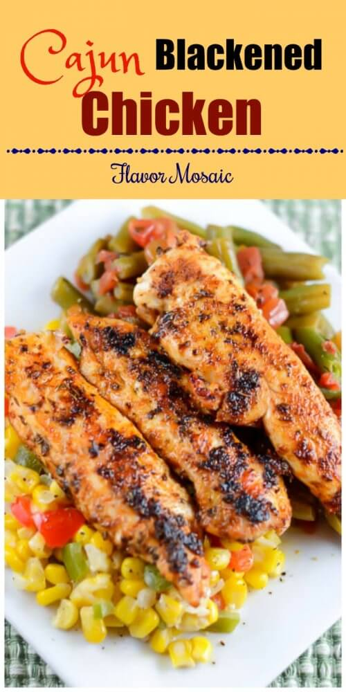 Cajun Blackened Chicken makes an easy, healthy, and spicy weeknight dinner and can be added to many other dishes.