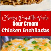 Cheesy Tomatillo Verde Sour Cream Chicken Enchiladas Image Long Pin