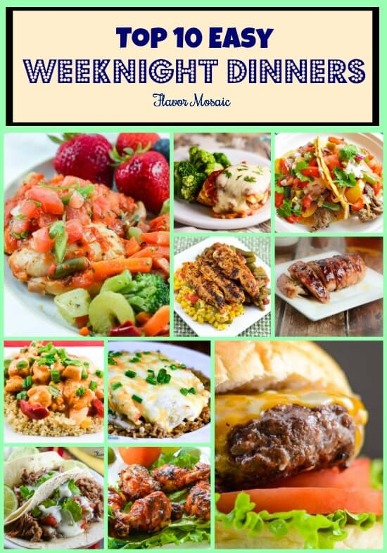Top 10 Easy Weeknight Dinners Flavor Mosaic