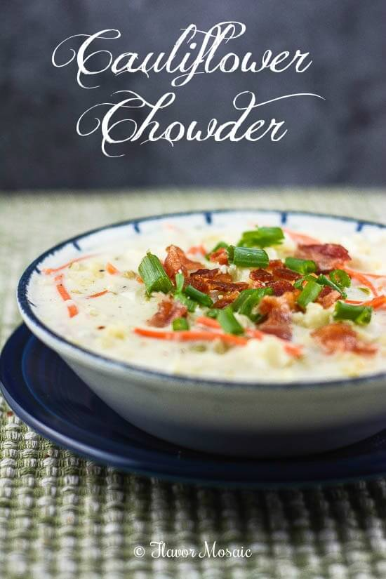 Cauliflower Chowder #SundaySupper - Flavor Mosaic