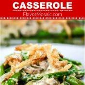 This Homemade Green Bean Casserole, a traditional green bean casserole that is made from scratch.