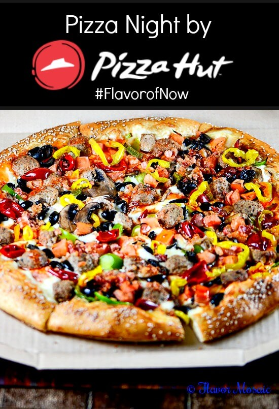 Pizza Night By Pizza Hut Flavorofnow Flavor Mosaic