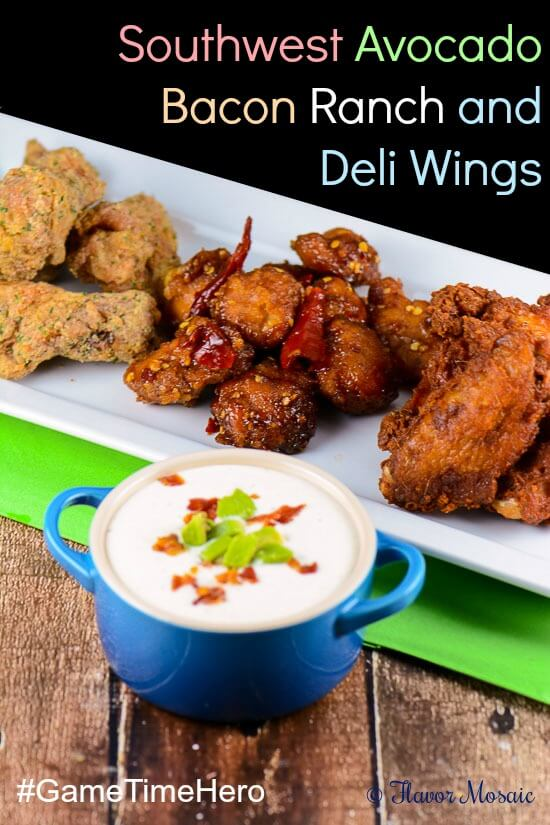 Southwest Avocado Bacon Ranch and Deli Wings