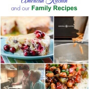 Memories & Family Recipes from Our American Kitchen