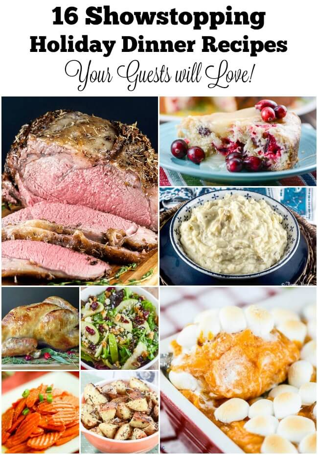 16 Showstopping Holiday Dinner Recipes Your Guests will Love
