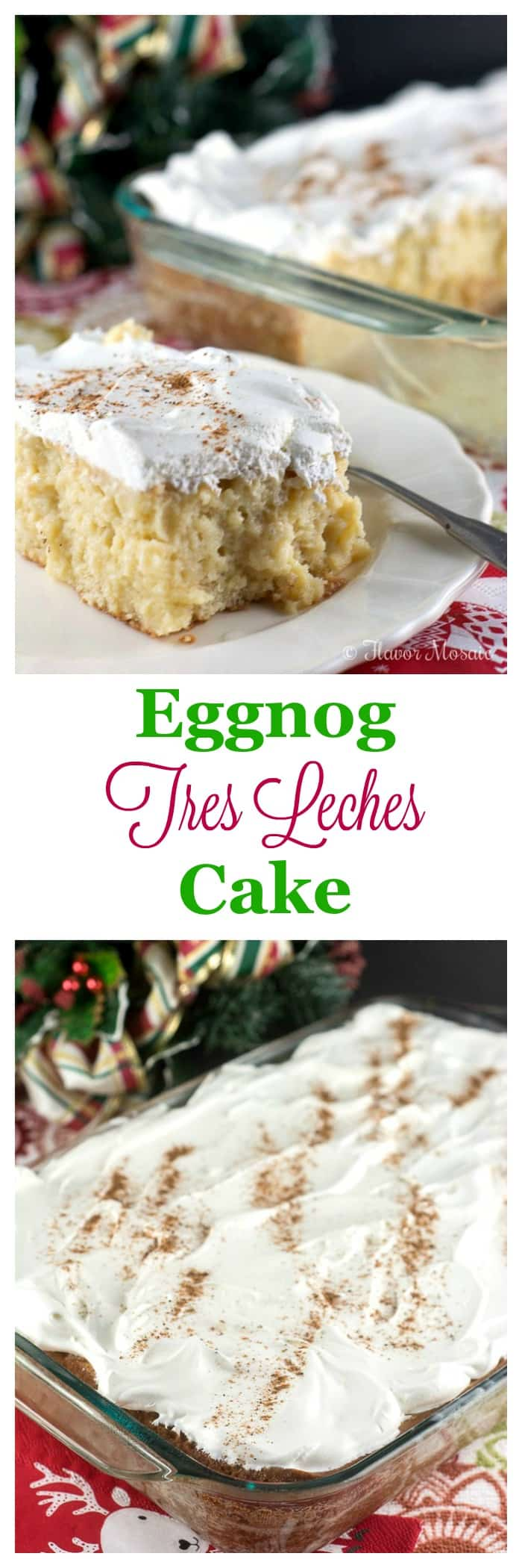 Eggnog Tres Leches Cake makes a wonderful Christmas or holiday dessert.