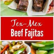 Tex-Mex Beef Fajitas - Flavor Mosaic