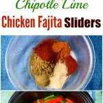 Chipotle Lime Chicken Fajita Sliders