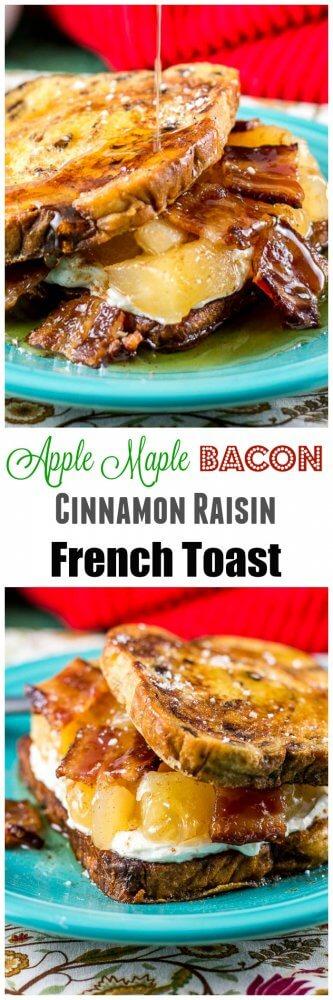Apple Maple Bacon Cinnamon Raisin French Toast