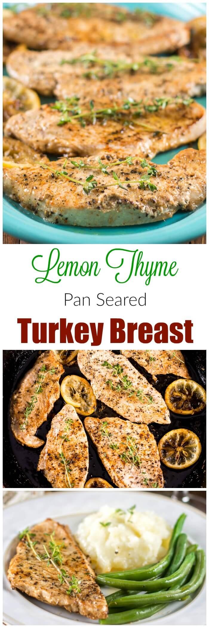 Lemon Thyme Pan Seared Turkey Breast Cutlets