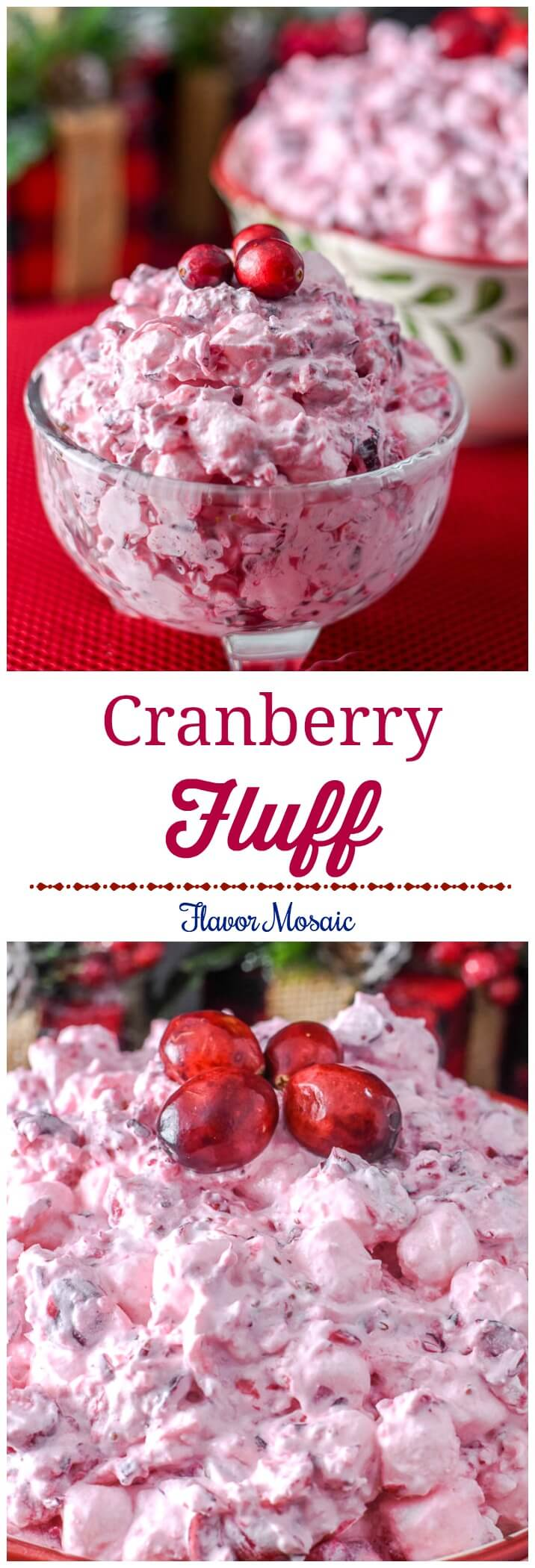 Cranberry Fluff Salad Dessert for Thanksgiving or Christmas holiday dinner - Flavor Mosaic