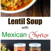 Lentil Soup with Mexican Chorizo by Flavor Mosaic