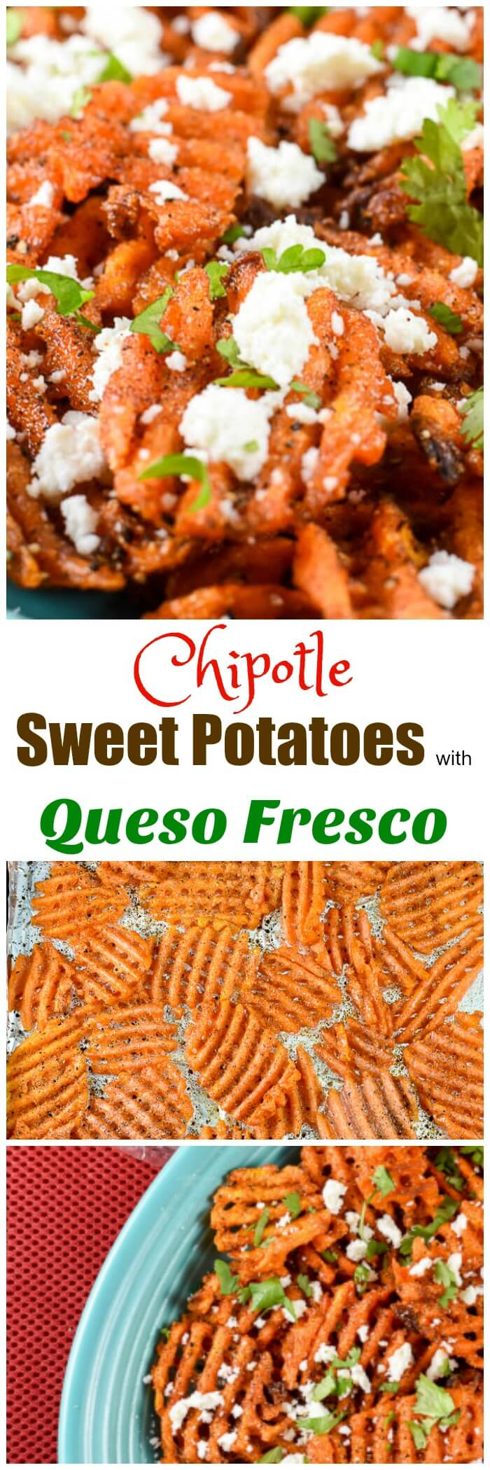 Chipotle Sweet Potatoes with Queso Fresco - Flavor Mosaic