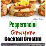 Pepperoncini Gruyere Cocktail Crostini