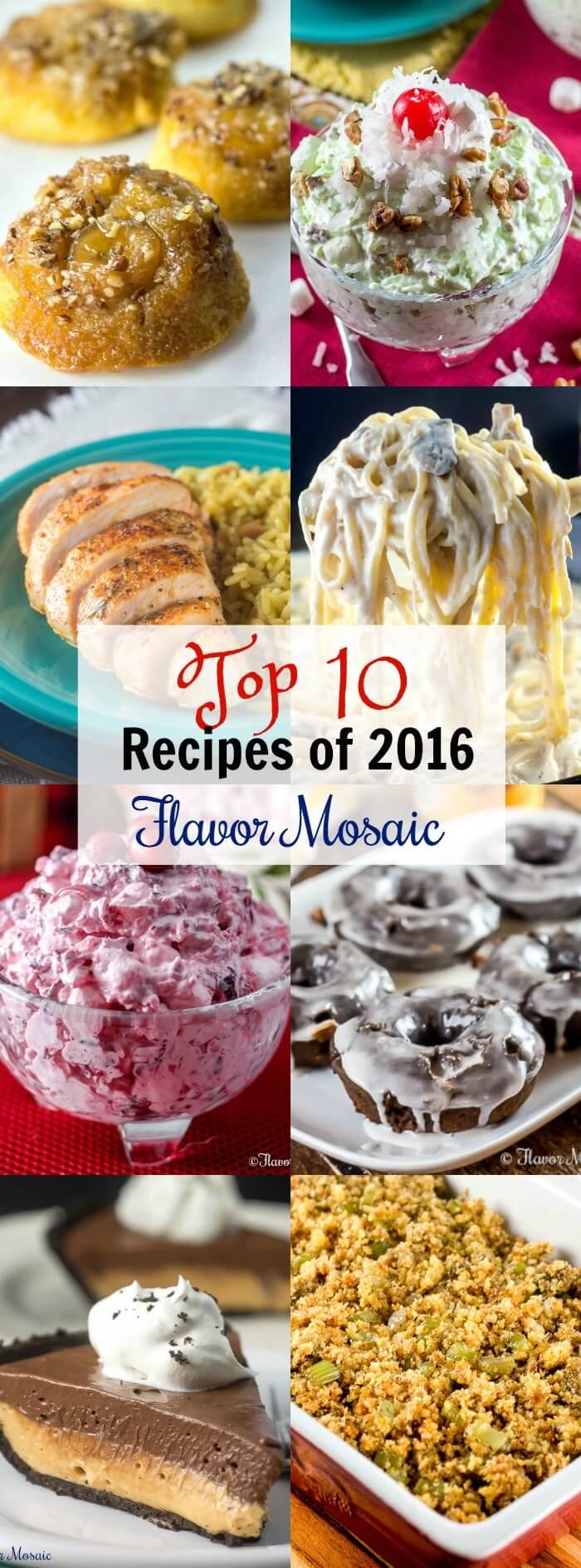 Top 10 Recipes of 2016 - Flavor Mosaic