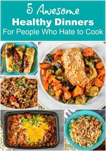 5 Awesome Healthy Dinners For People Who Hate to Cook - S5 Awesome Healthy Dinners For People Who Hate to Cook - Snap Kitchen