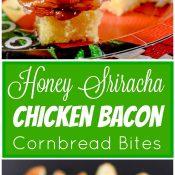 Honey Sriracha Chicken Bacon Cornbread Bites