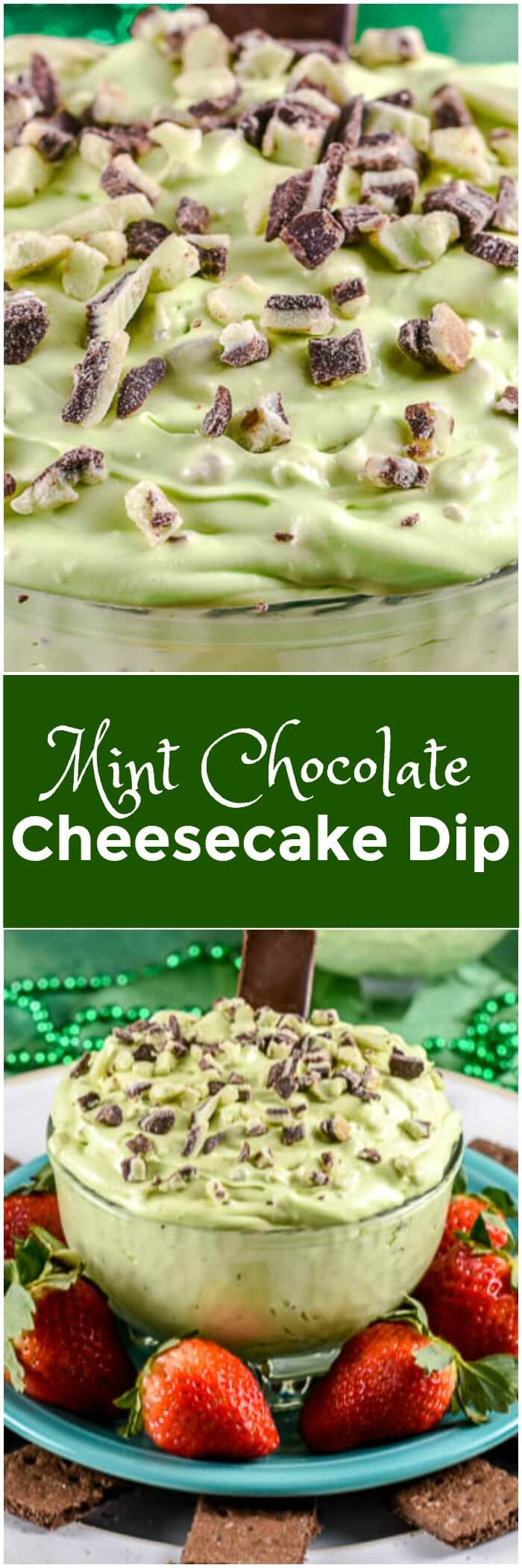 Mint Chocolate Chip Cheesecake Dip