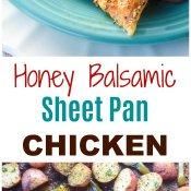 HoNey Balsamic Sheet PaN ChickeHoNey Balsamic Sheet PaN ChickeN easy weekHoNey Balsamic Sheet PaN ChickeHoNey Balsamic Sheet PaN ChickeN