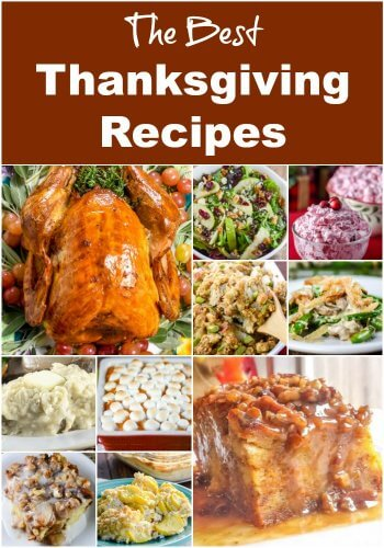 The Best Thanksgiving Recipes for your Thanksgiving dinner.
