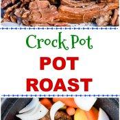 Crock Pot Chuck Roast with Roasted Potatoes and Carrots Long Pin