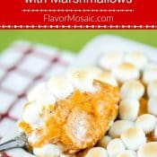 Sweet Potato Casserole with Marshmallows - Pin Red Label Flavor Mosaic