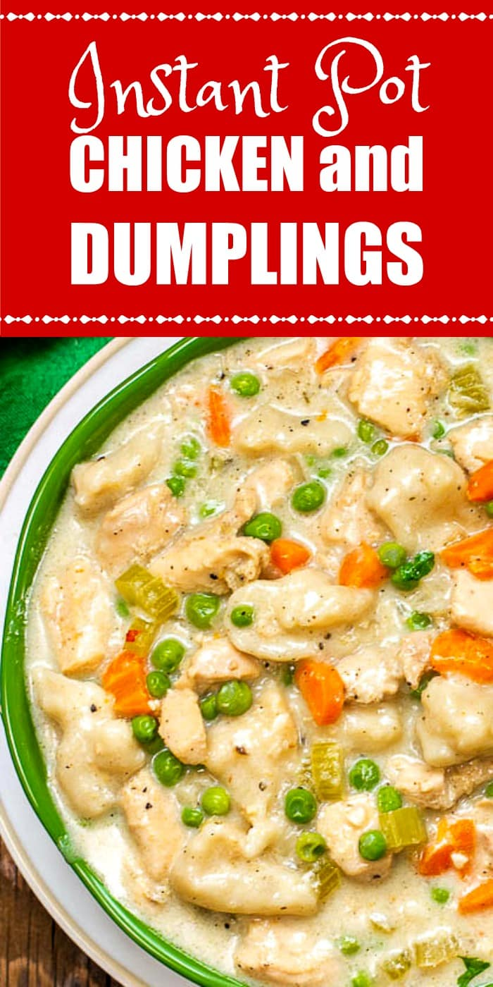 This Instant Pot Chicken and Dumplings is an easy one-pot comfort food meal that can be ready in 30 minutes by using your Instant Pot!