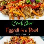 Eggroll in a Bowl Crack Slaw Long Pin