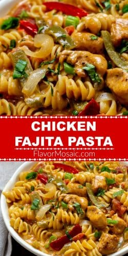Chicken Fajita Pasta Pin 700x1200