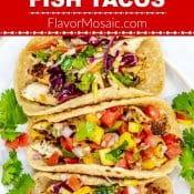 Blackened Fish Tacos with tender tilapia, sweet and spicy Mango Salsa and tangy Mexican Cabbage Slaw explode with Cajun Mexican flavor in this quick and easy dinner that everyone will love!