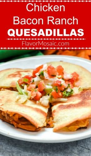 Chicken Bacon Ranch Quesadillas Pin Red Label FM