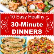 10 Easy Healthy 30-Minute Dinners Long Pin by Flavor Mosaic