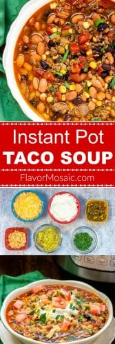 Instant Pot Taco Soup by Flavor Mosaic Long Pin