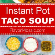 Instant Pot Taco Soup by Flavor Mosaic Long Pin