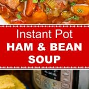 Instant Pot Ham and Bean Soup Long Pin 2 Photos Red Label 700 by 2100