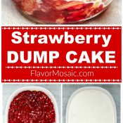 Strawberry Dump Cake Long step by step process pin Flavor Mosaic