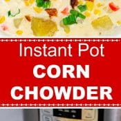 Instant Pot Corn Chowder Long Pin 2 photo red label Flavor Mosaic