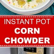 Instant Pot Corn Chowder Long Pin Red Label Flavor Mosaic 2