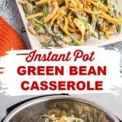 Instant Pot Green Bean Casserole-2-Photo Pin v2