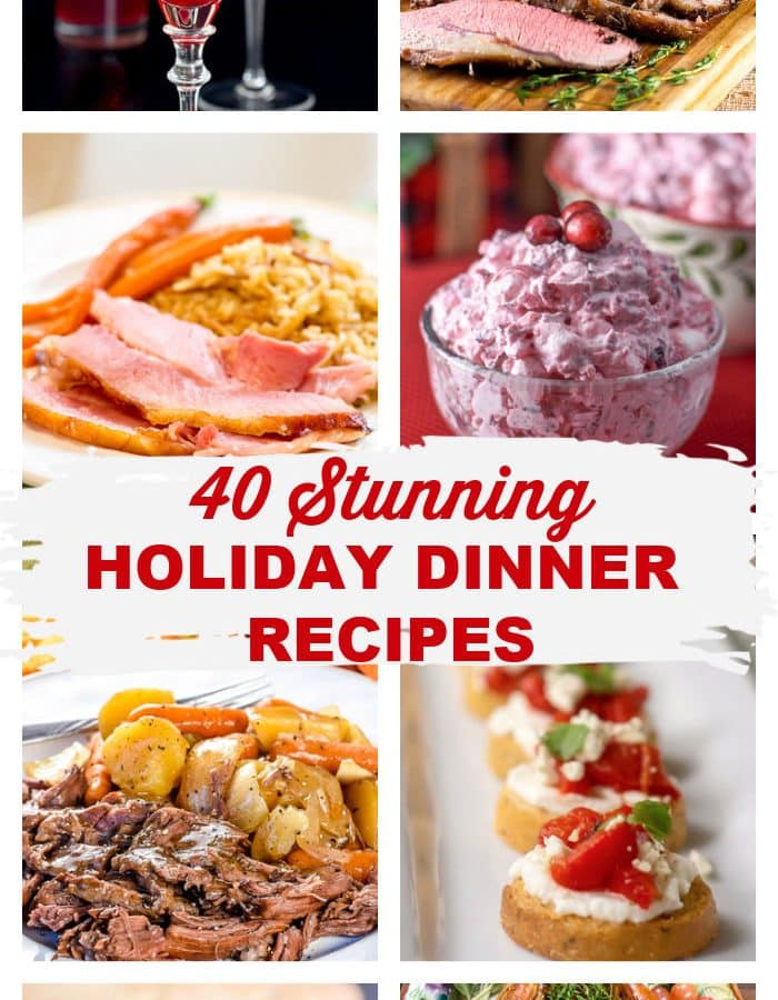 40-Holiday-Dinner Menu Recipes-Photo-Collage