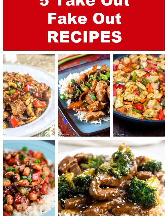 5 Take Out Fake Out Recipes Photo Collage