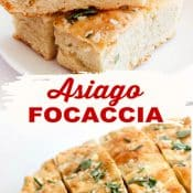 2-photo Pin for Asiago Focaccia recipe. Top photo shows slices of Asiago Foccacia stacked on a white plate while the bottom photo shows half of a whole round foccacia on a platter cut into slices all in one layer.