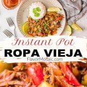 2-photo Pinterest pin for Instant Pot Ropa Vieja