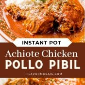 2-photo pin of Achiote Chicken - Pollo Pibil - with title in the middle between two photos